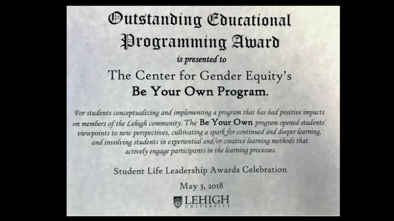 Outstanding Educational Programming Award for 2018 Be Your Own.