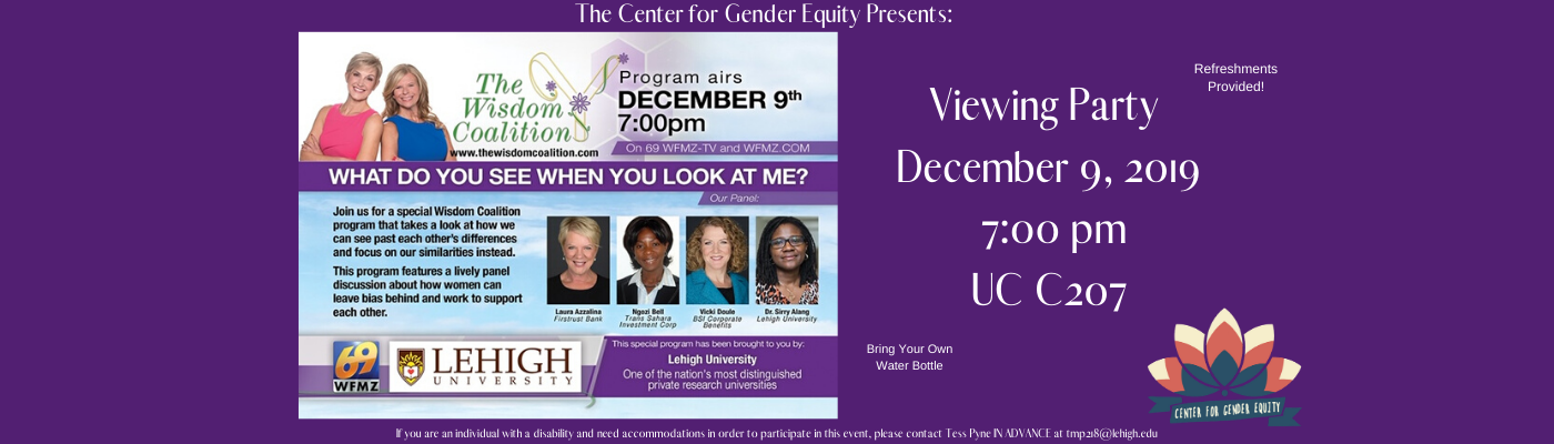 The Wisdom Coalition: What Do You See When You Look At Me? Viewing December 9th 7 pm UC C207