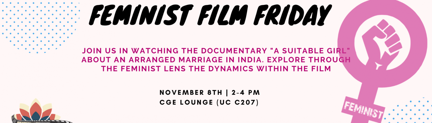 """Upcoming Event: Feminist Film Friday: """"A Suitable Girl"""" November 8th 2 pm UC C207"""